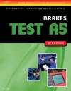 ASE Test Preparation- A5 Brakes (Delmar Learning's Ase Test Prep Series) - Thomson Delmar Learning Inc.