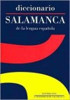 Diccionario Salamanca/salamanca Dictionary of the Spanish Language (Reference) - Ediciones Santillana