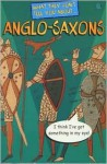 What They Don't Tell about Anglo-Saxons - Bob Fowke