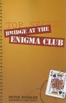Bridge at the Enigma Club - Peter Winkler