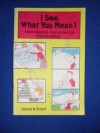 I See What You Mean, 1 - Alison Kilpatrick, Patricia McCall, Sue Palmer