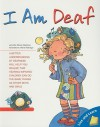 I Am Deaf - Jennifer Moore-Mallinos, Marta Fabrega