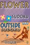 Flower Sudoku and Outside Sudoku: Sudoku variants puzzles - djape