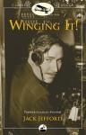 Winging It!: Jack Jefford, Pioneer Alaskan Aviator - Jack Jefford, Carmen Jefford Fisher, Mark Fisher, Cliff Cernick