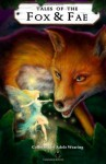 Tales of the Fox and Fae: 2 (Bushy Tails) - Jay Faulkner