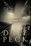 The Garden of Lost and Found - Dale Peck