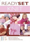 Ready, Set, Knit: Learn to Knit with 20 Hot Projects (Stand-Up Book) - Sasha Kagan