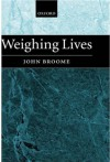 Weighing Lives - John Broome