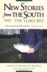 New Stories from the South 1999: The Year's Best - Shannon Ravenel, Tony Earley