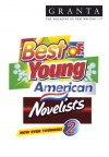 Granta 97: Best of Young American Novelists 2 - Granta: The Magazine of New Writing, Ian Jack