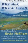 Wild Men, Wild Alaska II: The Survival of the Fittest - Rocky C. McElveen, Greg Bilbo