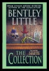 The Collection - Bentley Little
