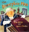 The Honeybee Man - Lela Nargi, Kyrsten Brooker