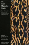 Ul: Four Mapuche Poets : An Anthology (Poetry in Indigenous Languages) - John Bierhorst