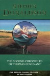 The Second Chronicles of Thomas Covenant (The Second Chronicles of Thomas Covenant, #1-3) - Stephen R. Donaldson