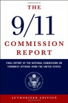 The 9/11 Commission Report: Final Report of the National Commission on Terrorist Attacks Upon the United States - National Commission on Terrorist Attacks