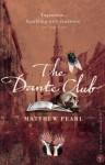 The Dante Club - Matthew Pearl