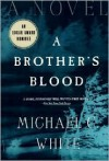 A Brother's Blood - Michael C. White