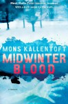 Midwinter Blood - Mons Kallentoft