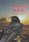 Orkneys Söhne : die Lebenserinnerungen des Mordred of Orkney - Anja Thieme