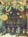 As Good as Anybody - Richard Michelson, Raúl Colón