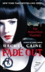 Fade Out: The Morganville Vampires - Rachel Caine