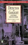 Detection by Gaslight - Douglas G. Greene, Jacques Futrelle, Douglas G. Greene
