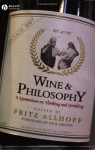 Wine and Philosophy - Fritz Allhoff