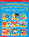 50 Learning Songs Sung To Your Favorite Tunes: Teach & Delight Every Child With Skill-Building Songs That Are Fun to Sing & a Snap to Learn! - Meish Goldish
