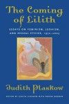 The Coming of Lilith: Essays on Feminism, Judaism, and Sexual Ethics, 1972-2003 - Judith Plaskow