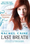 Last Breath (The Morganville Vampires, #11) - Rachel Caine