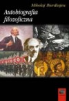 Autobiografia filozoficzna - Mikołaj Bierdiajew