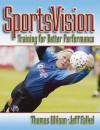 Sportsvision: Training for Better Performance - Thomas A. Wilson, Jeff Falkel