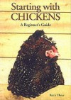 Starting with Chickens (Starting with ...) - Katie Thear