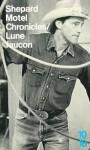 Motel Chronicles/Lune faucon - Sam Shepard, Pierre Joris