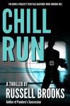Chill Run - Russell Brooks, Lisa Martinez, Victory Crayne