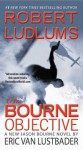 Robert Ludlum's (TM) The Bourne Objective (Jason Bourne Novels) - Eric Van Lustbader