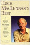 Best of Hugh MacLennan - Hugh MacLennan