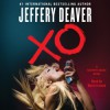 XO: A Kathryn Dance Novel (Audio Download) - Jeffery Deaver, Marin Ireland