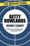 Deadly Legacy (A Melissa Craig Mystery) - Betty Rowlands