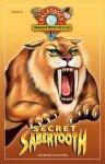 PaleoJoe's Dinosaur Detective Club #3: Secret Sabertooth (Paleojoe's Dinosaur Detective Club) - Joseph Kchodl, Wendy Caszatt-Allen