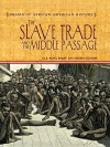 The Slave Trade and the Middle Passage - S. Pearl Sharp, Virginia Schomp