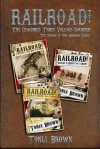 Railroad! Collection 2: The Three Volume Omnibus - Tonia Brown, David Naughton-Shires, Stephanie Gianopoulos