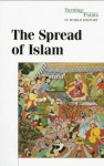 The Spread of Islam - Clarice Swisher
