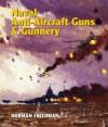 Naval Anti-Aircraft Guns and Gunnery - Norman Friedman
