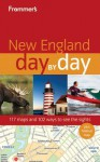 Frommer's New England Day by Day - Kerry Acker, Marie Morris, Laura M. Reckford