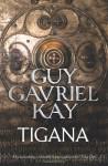 Tigana - Guy Gavriel Kay