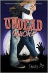 Undead Much - Stacey Jay