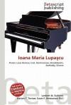Ioana Maria Lupa Cu - Lambert M. Surhone, Susan F. Marseken