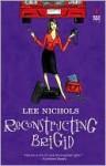Reconstructing Brigid - Lee Nichols